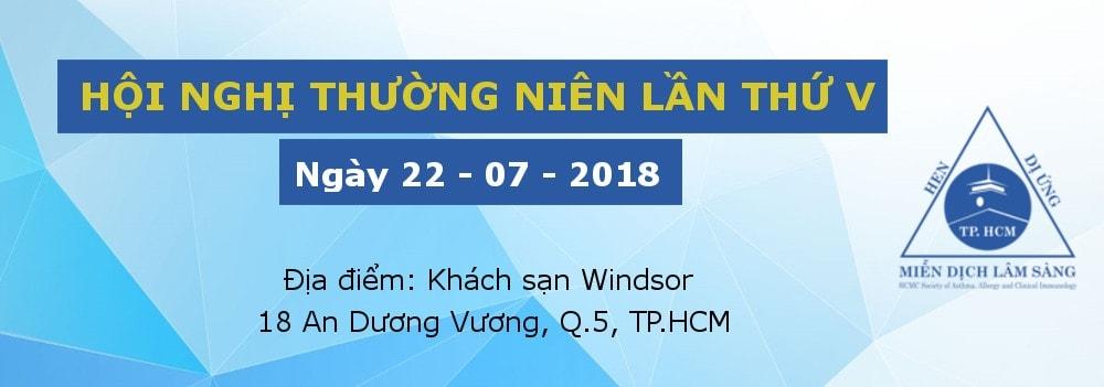 Hội nghị thường niên Hội Hen Dị ứng Miễn dịch lâm sàng TP.HCM lần thứ V - ngày 22/07/2018
