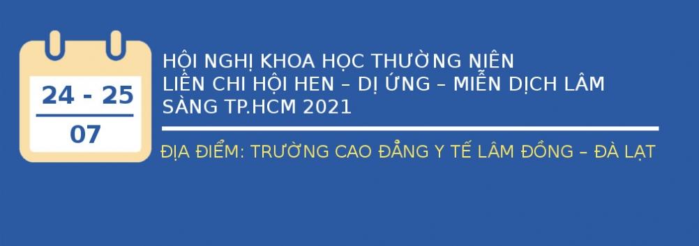 Thông báo số 1: Hội nghị khoa học thường niên Hội Hen DUMDLS TP.HCM 2021 - ngày 24-25/07/2021